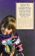 Keys To Parenting Your Five Year Old