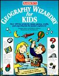 Geography Wizardry For Kids Over 150 Fun