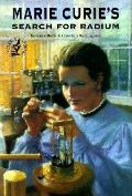 Science Stories||||Marie Curie's Search for Radium