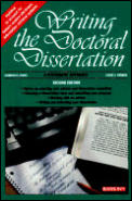 Writing the Doctoral Dissertation Writing the Doctoral Dissertation