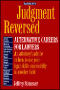 Judgement Reversed Alternative Careers For Lawyers