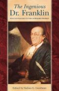 The Ingenious Dr. Franklin: Selected Scientific Letters of Benjamin Franklin Cover