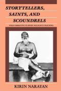 Storytellers Saints & Scoundrels Folk Narrative in Hindu Religious Teaching