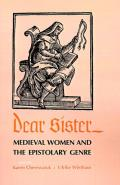 Dear Sister: Medieval Women and the Epistolary Genre