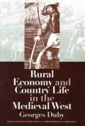 Rural Economy and Country Life in the Medieval West