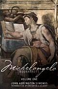 Life Of Michelangelo Buonarroti 2 Volumes