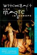 Witchcraft and Magic in Europe: The Period of the Witch Trials (Witchcraft and Magic in Europe) Cover