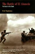 Battle of El Alamein: Fortress in the Sand