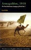Armageddon, 1918: The Final Palestinian Campaign of World War I