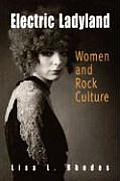 Electric Ladyland Women & Rock Culture