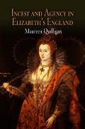 Incest and Agency in Elizabeth's England