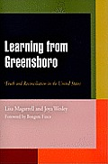 Learning from Greensboro: Truth and Reconciliation in the United States (Pennsylvania Studies in Human Rights)