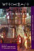Witchcraft & Magic In Europe Ancient Gre