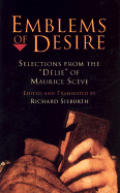 Emblems of Desire: Selections from the Delie of Maurice Sceve