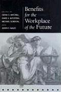 Benefits for the Workplace of the Future