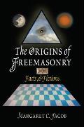 Origins Of Freemasonry Facts & Fictions