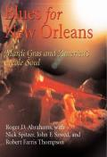 Blues For New Orleans Mardi Gras & Americas Creole Soul