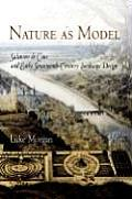 Nature as Model: Salomon de Caus and Early Seventeenth-Century Landscape Design