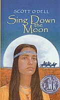 Sing Down the Moon (Laurel-Leaf Historical Fiction)