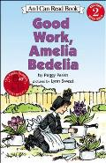Good Work, Amelia Bedelia (I Can Read Book. 2, Reading with Help) Cover