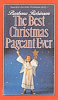 The Best Christmas Pageant Ever (Mass Market)