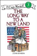 The Long Way to a New Land (I Can Read Book) Cover