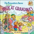 The Berenstain Bears and the Week at Grandma's (Berenstain Bears First Time Books) Cover