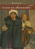 Changes for Samantha: A Winter Story (American Girls)