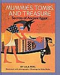 Mummies, Tombs, and Treasure: Secrets of Ancient Egypt