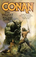 Conan The Valiant by Roland J Green