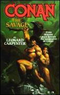 Conan: The Savage by Leonard Carpenter