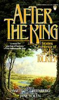 After The King Stories In Honor Of J R R