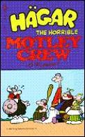 Hagar The Horrible Motley Crew