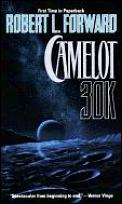 Camelot 30k by Robert L Forward