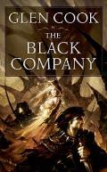 Black Company The First Novel of The Chronicles of the Black Company