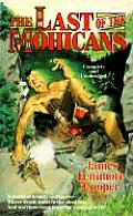 Last Of The Mohicans A Narrative Of 1757
