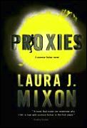Proxies by Laura J Mixon