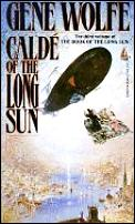 Calde Of The Long Sun by Gene Wolfe