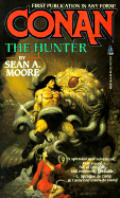 Conan The Hunter by Sean A Moore