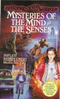 Mysteries of the Mind and Senses (Strange Unsolved Mysteries)