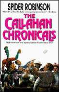 Callahan Chronicals (97 Edition) by Spider Robinson