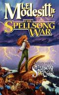 Spellsong Cycle #02: The Spellsong War Cover