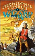 A Wizard In The Way by Christophe Stasheff