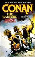 Conan The Warlord (Tor Fantasy) by Leonard Carpenter
