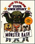 Monster Bash How To Draw Your Own Story