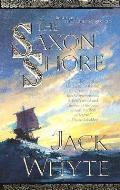 The Saxon Shore: The Camulod Chronicles (Camulod Chronicles)