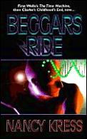 Beggars Trilogy #3: Beggars Ride by Nancy Kress