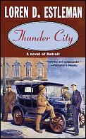 Thunder City A Novel Of Detroit