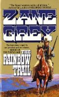 The Rainbow Trail (Zane Grey Western)