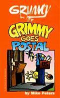Grimmy Goes Postal Mother Goose & Grimm
